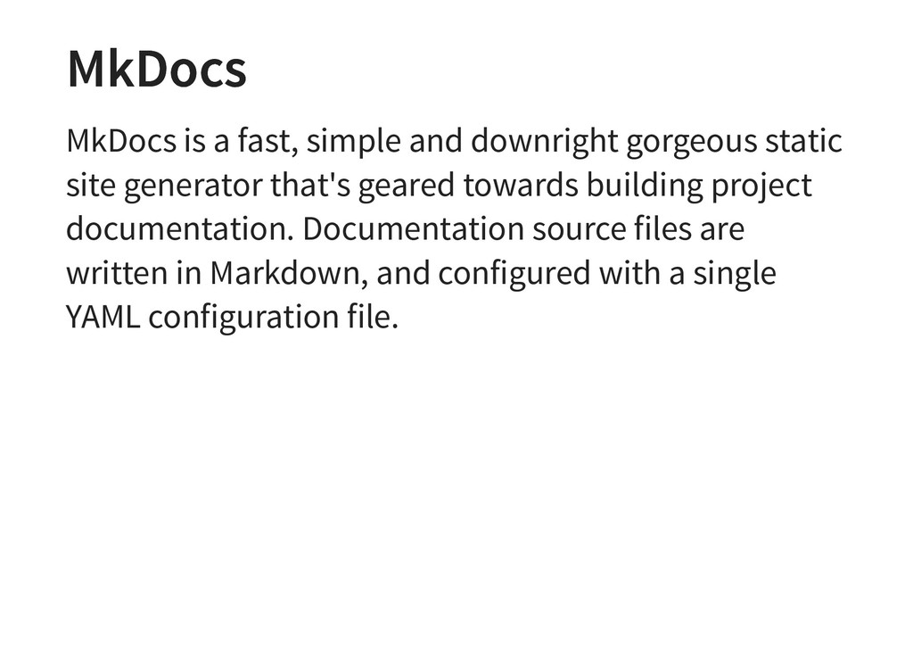 MkDocs MkDocs MkDocs is a fast, simple and down...