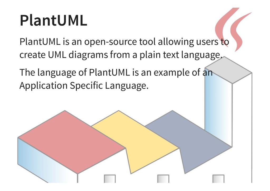 PlantUML PlantUML PlantUML is an open-source to...