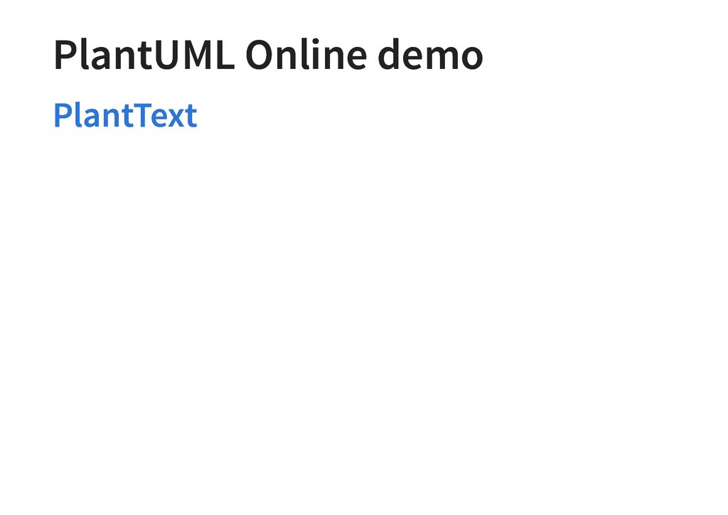 PlantUML Online demo PlantUML Online demo Plant...