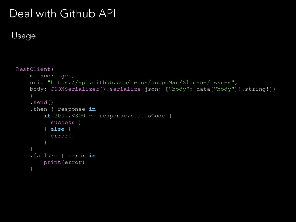 Deal with Github API Usage RestClient( method: ...