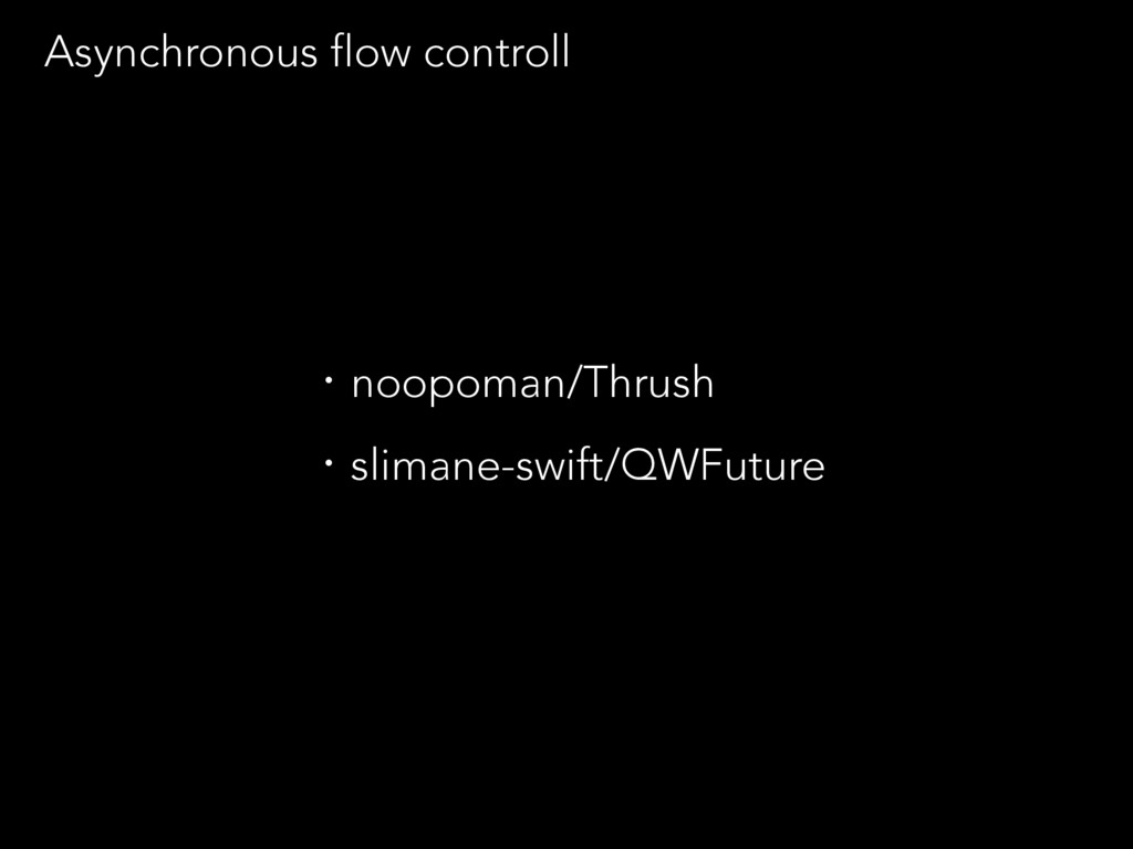 Asynchronous flow controll ɾnoopoman/Thrush ɾsl...