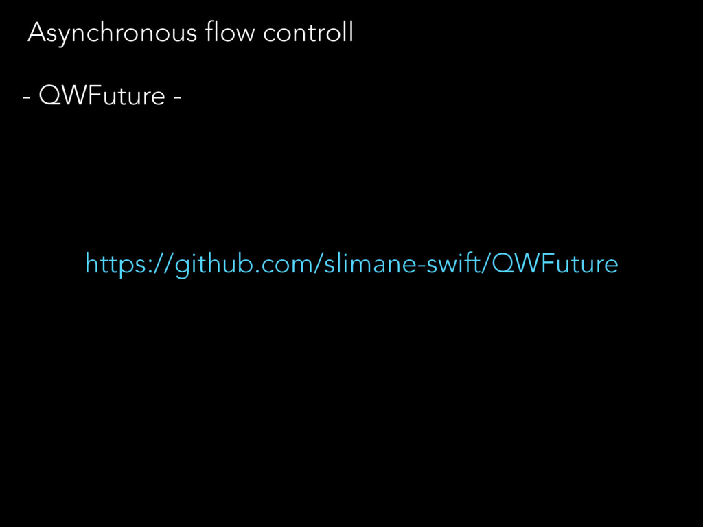Asynchronous flow controll https://github.com/s...