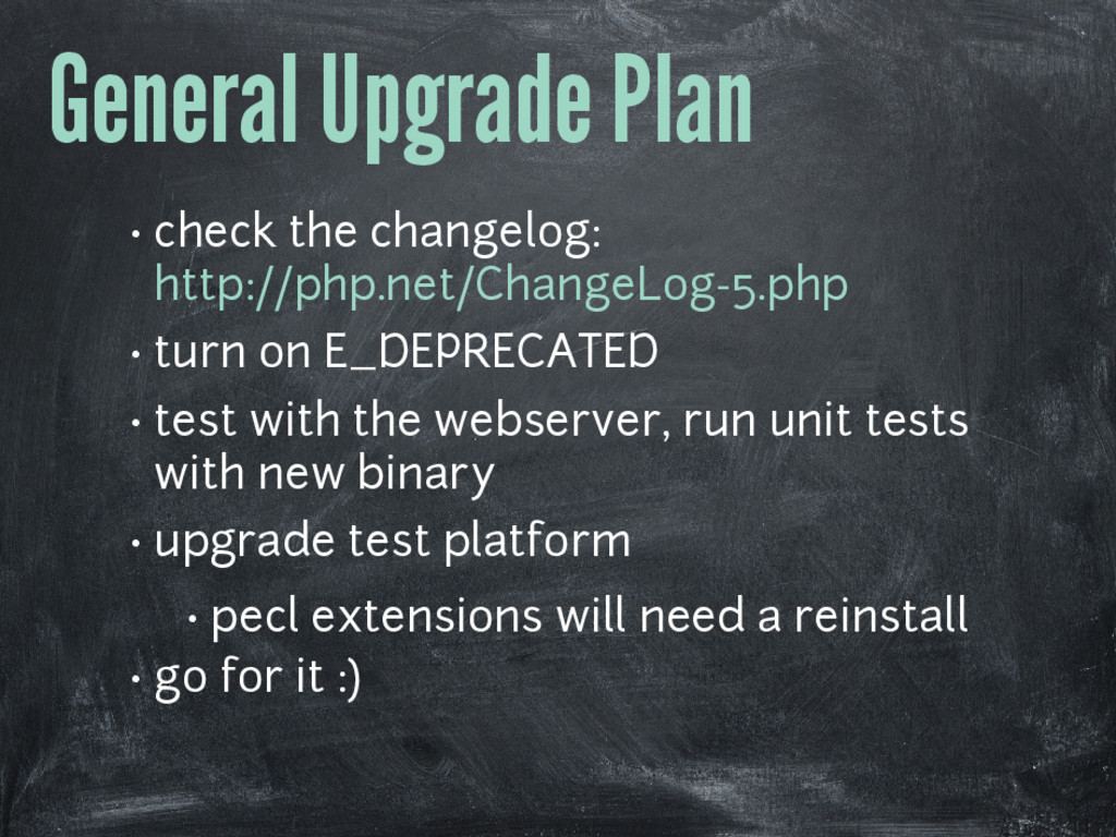 General Upgrade Plan • check the changelog: htt...