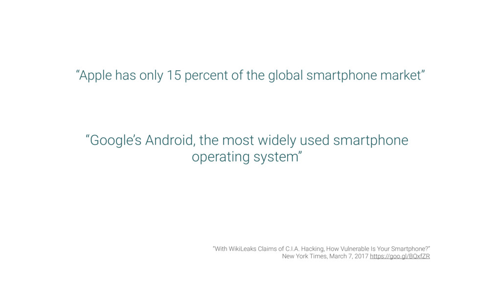 """""""Apple has only 15 percent of the global smartp..."""