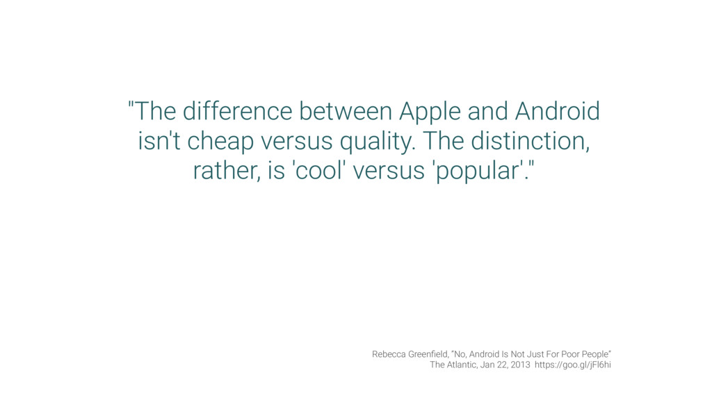 """The difference between Apple and Android isn't..."