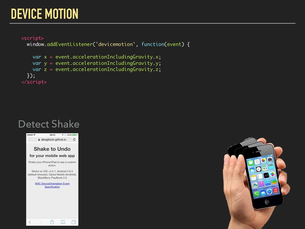 DEVICE MOTION <script> window.addEventListener(...