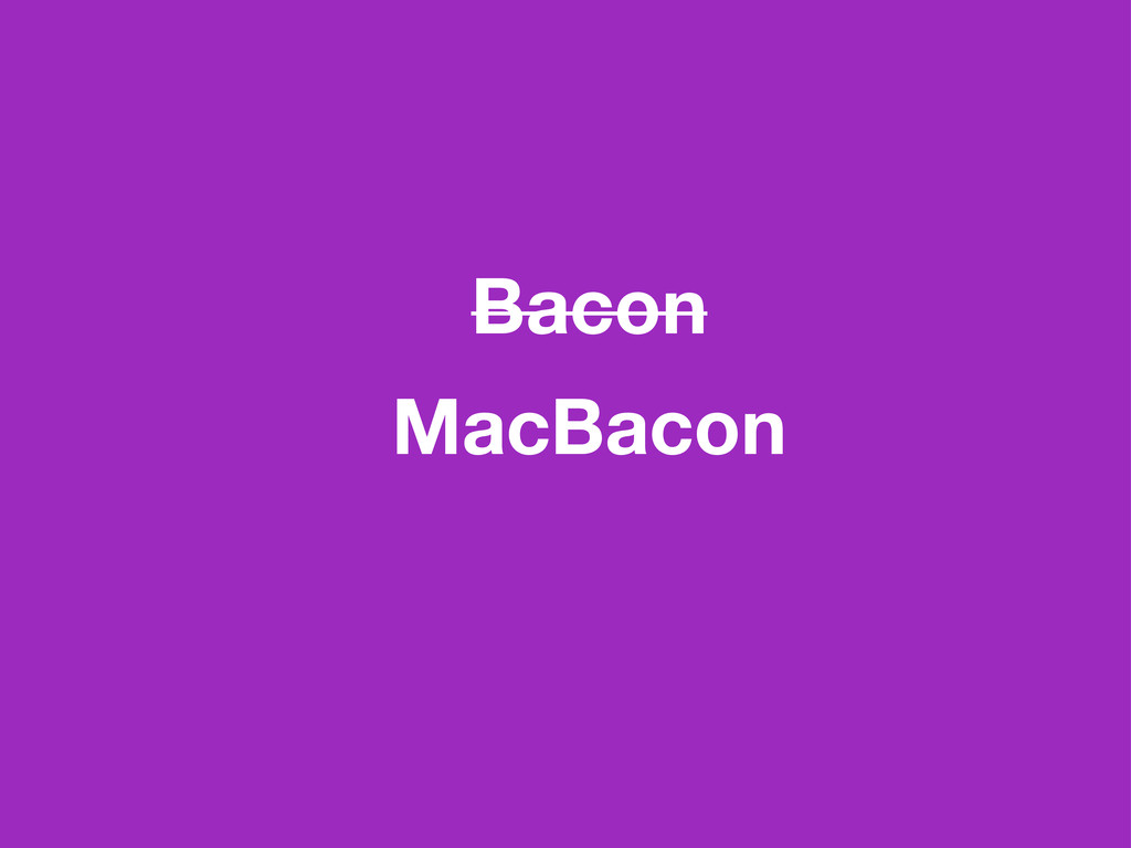 Bacon MacBacon