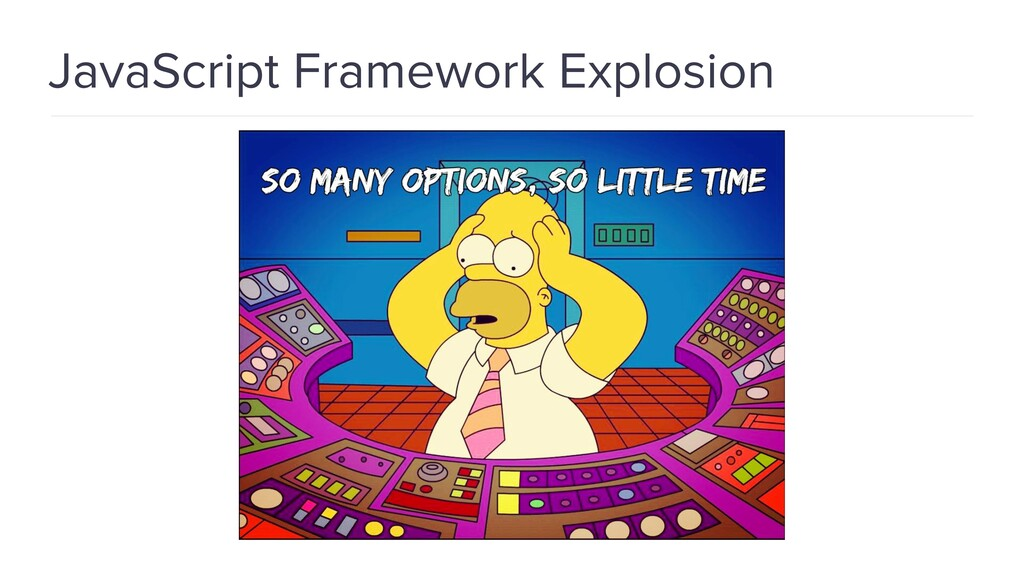 JavaScript Framework Explosion