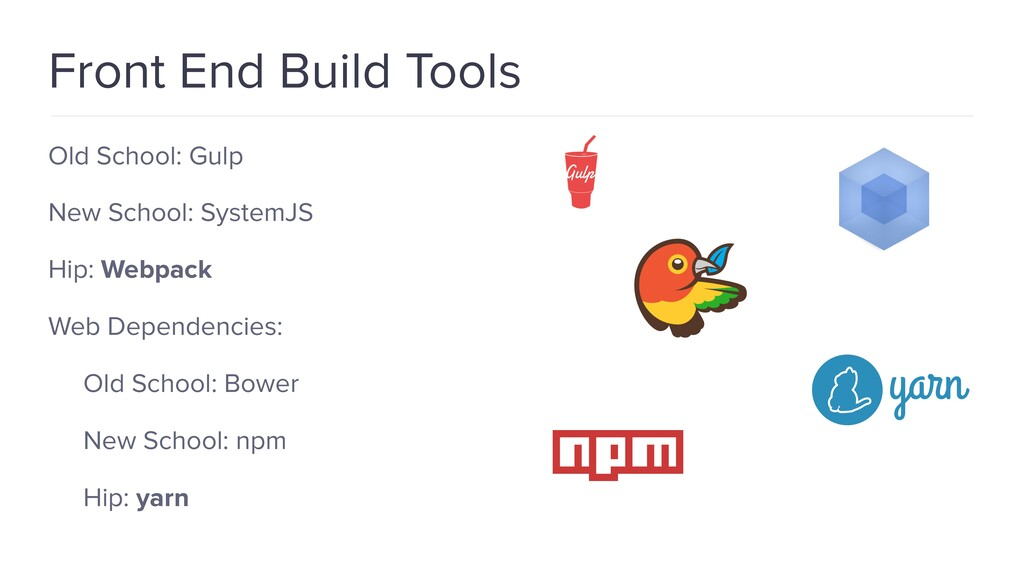 Front End Build Tools Old School: Gulp New Scho...