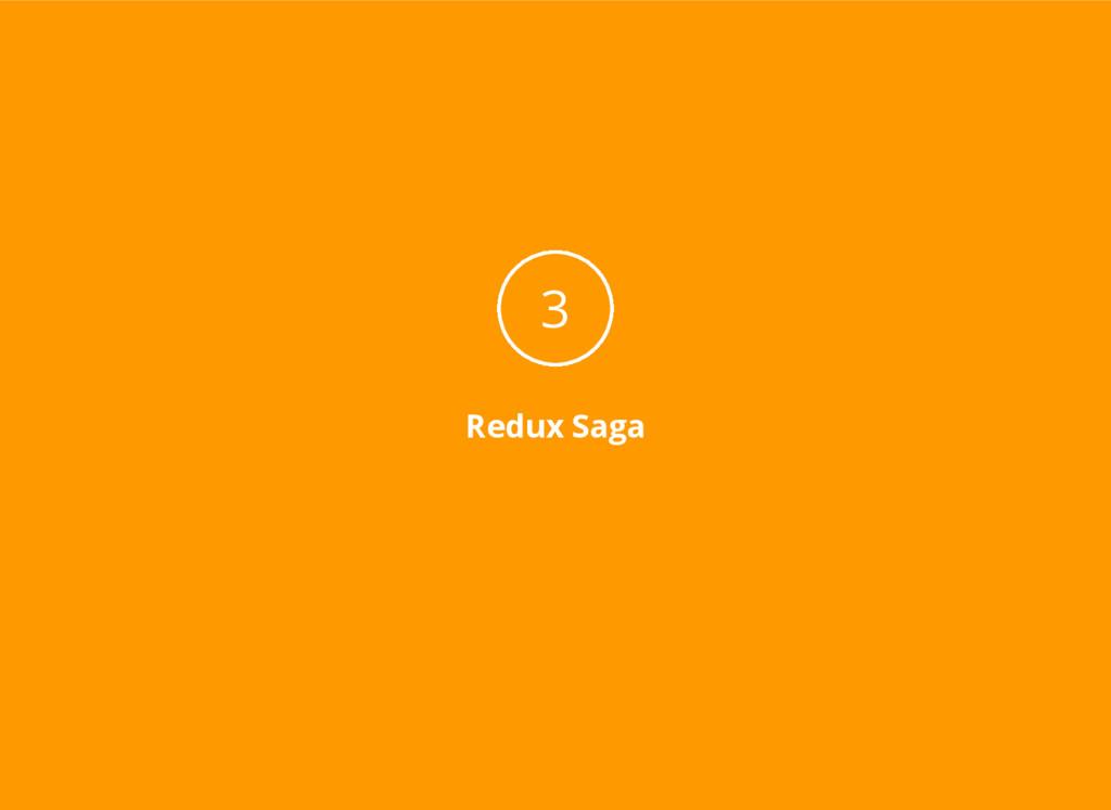 Redux Saga 3