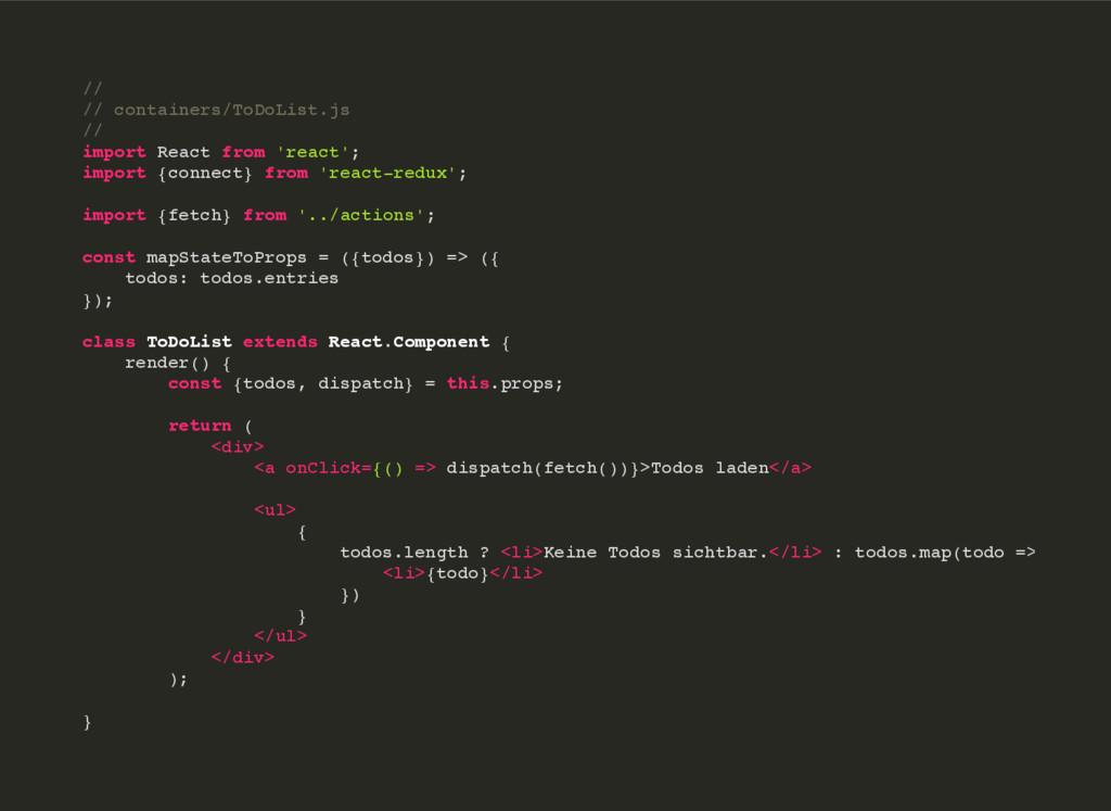 // // containers/ToDoList.js // import React fr...