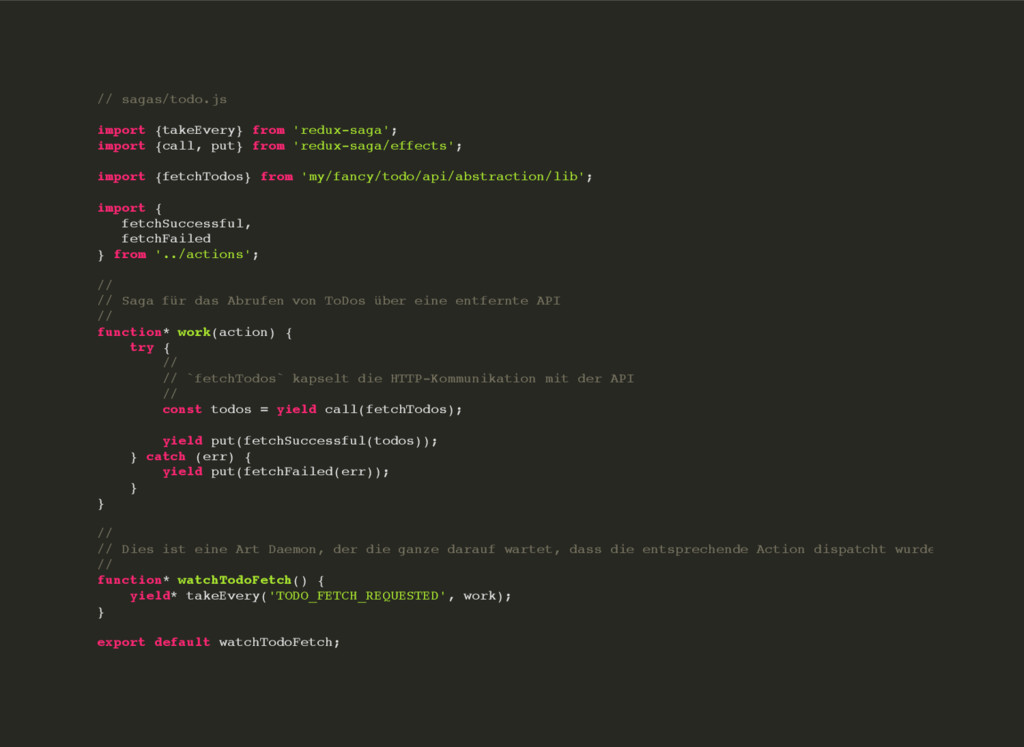 // sagas/todo.js import {takeEvery} from 'redux...