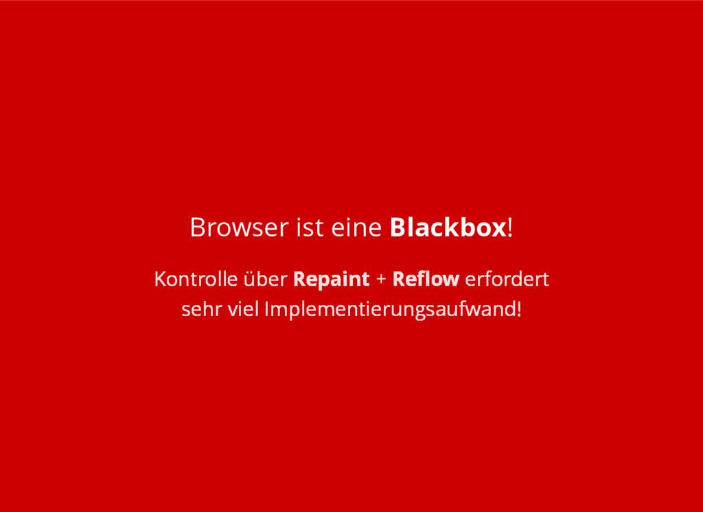 Browser ist eine Blackbox! Kontrolle über Repai...