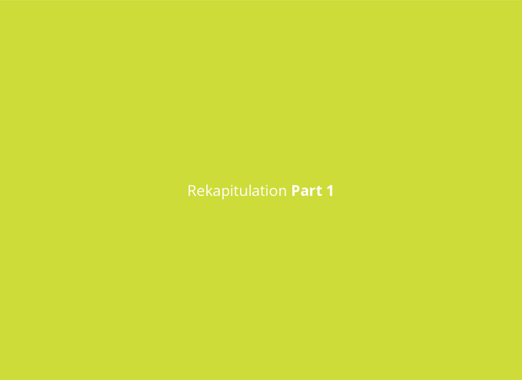 Rekapitulation Part 1