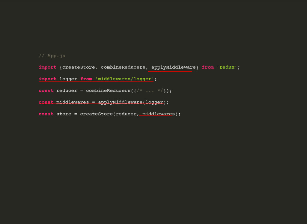// App.js import {createStore, combineReducers,...
