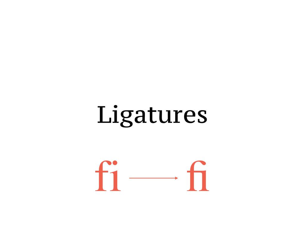 Ligatures fi fi