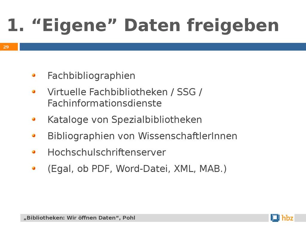 """1. """"Eigene"""" Daten freigeben 29 Fachbibliographi..."""