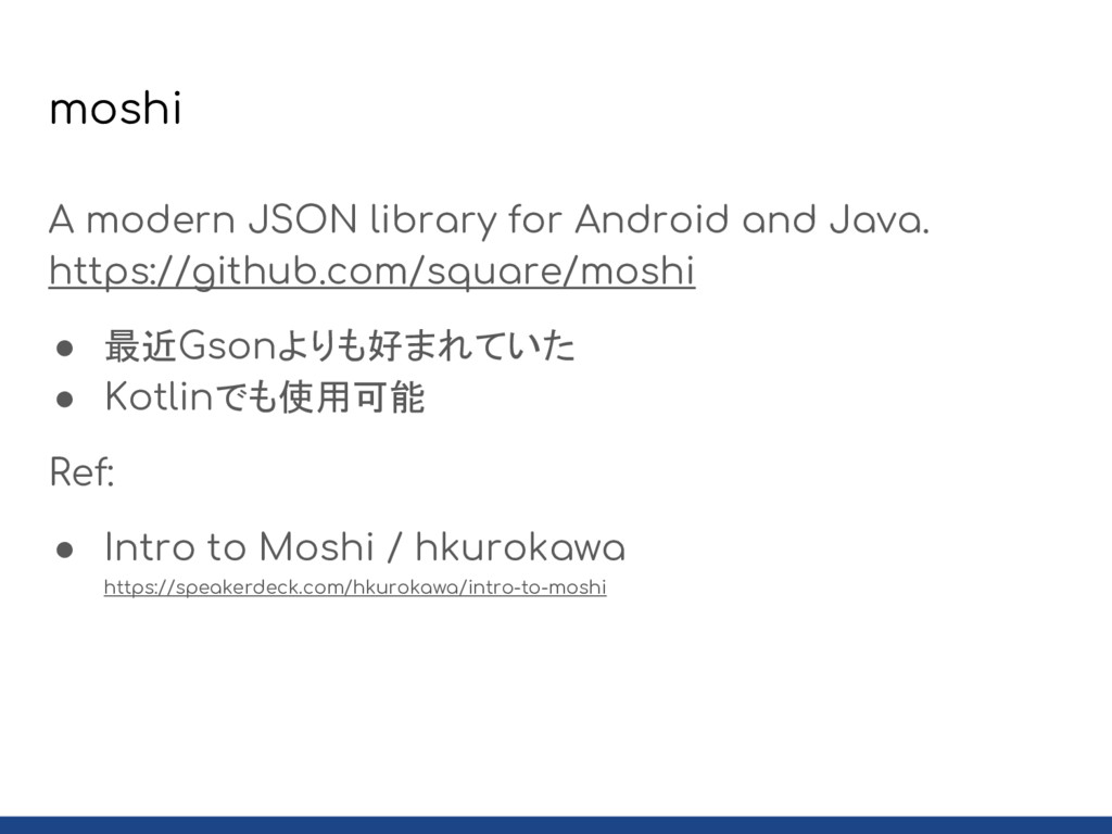 moshi A modern JSON library for Android and Jav...