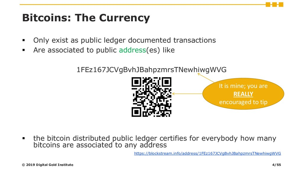 Bitcoins: The Currency ▪ Only exist as public l...