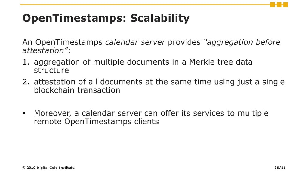 OpenTimestamps: Scalability An OpenTimestamps c...
