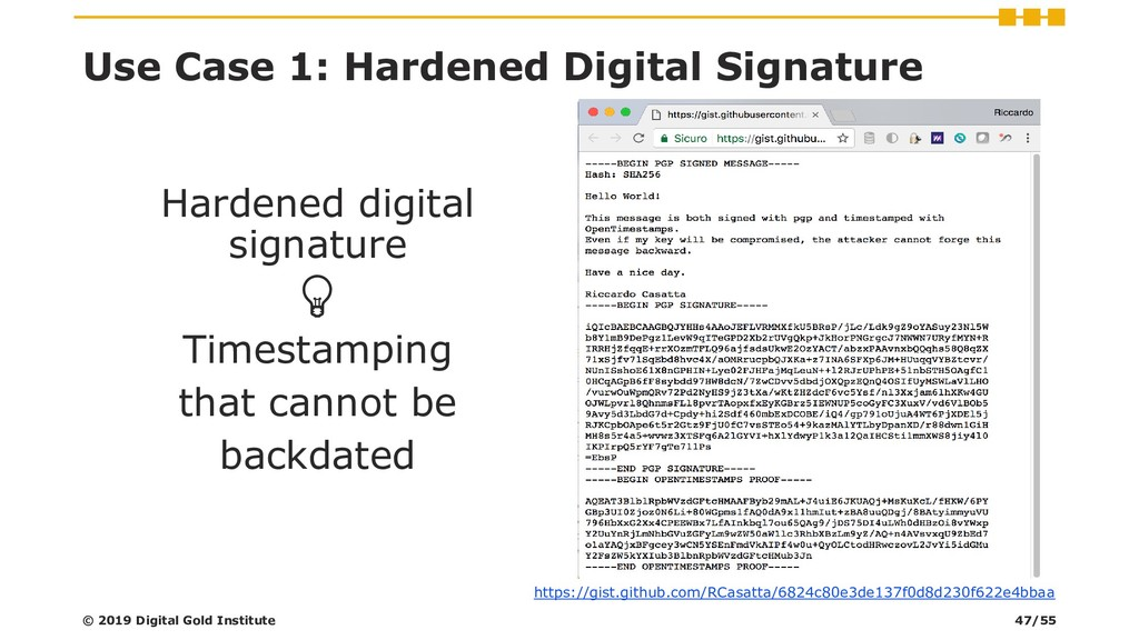 Use Case 1: Hardened Digital Signature Hardened...