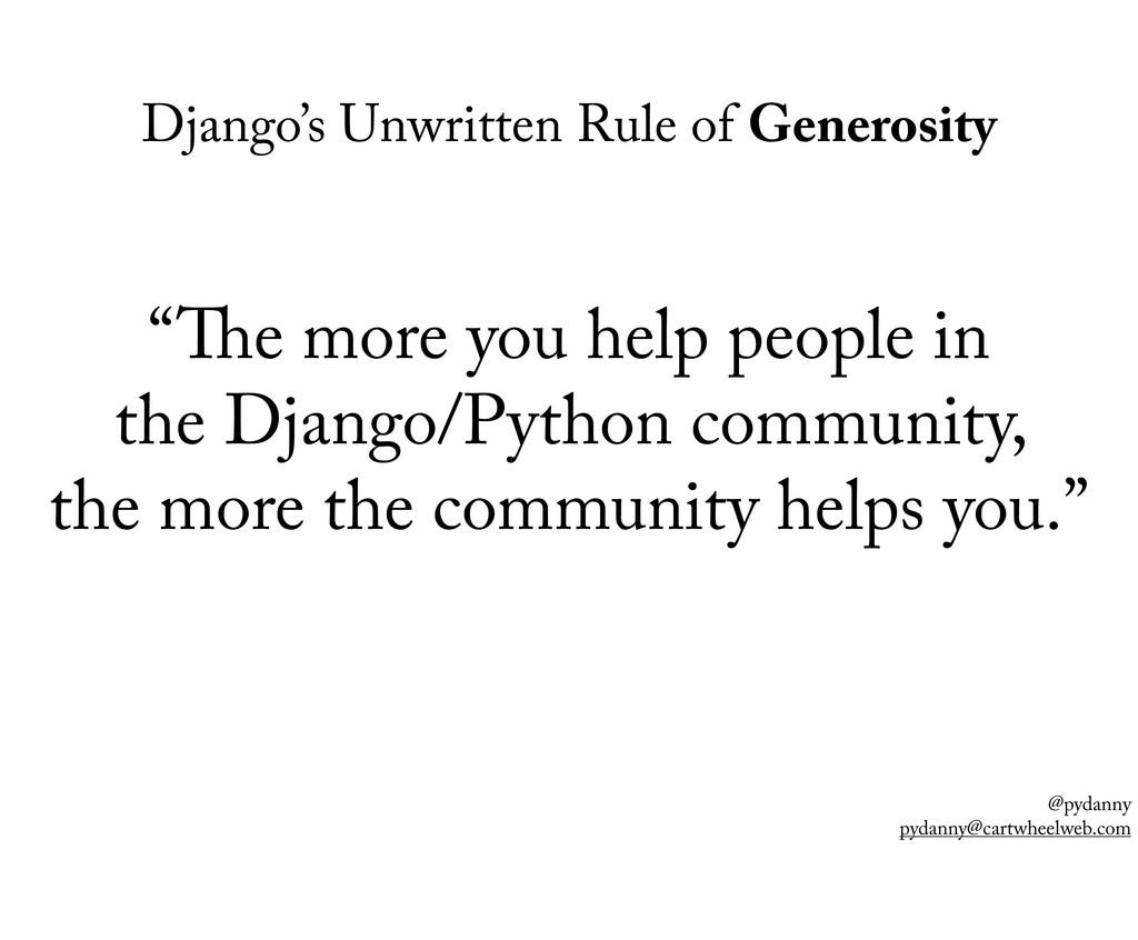 @pydanny pydanny@cartwheelweb.com Django's Unwr...