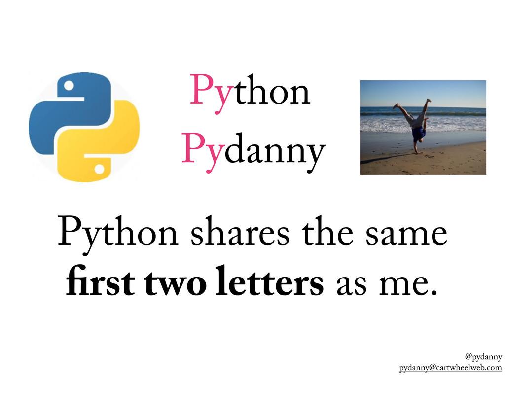 @pydanny pydanny@cartwheelweb.com Python shares...