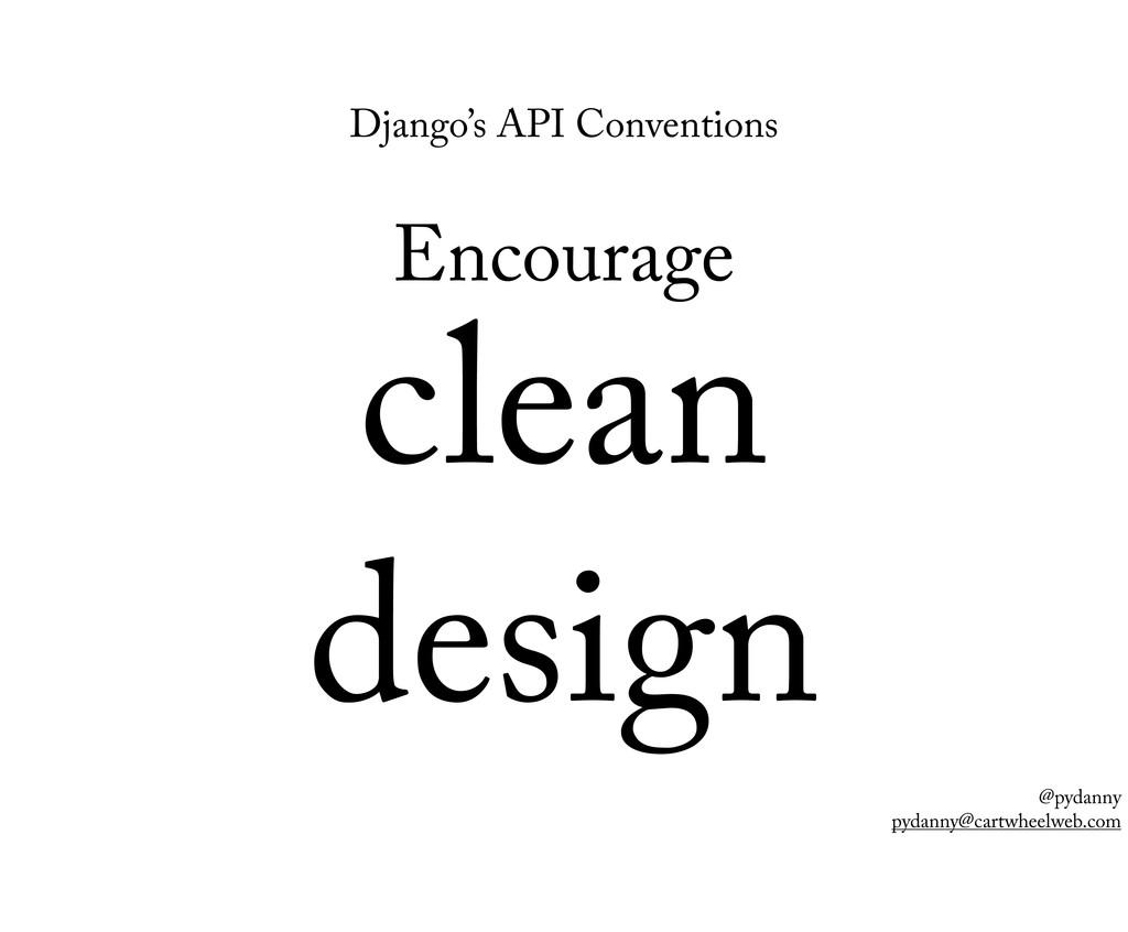 @pydanny pydanny@cartwheelweb.com Django's API ...