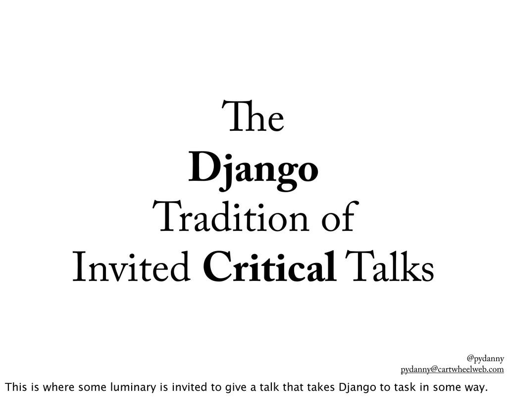 @pydanny pydanny@cartwheelweb.com e Django Trad...