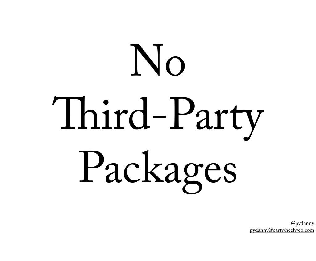 @pydanny pydanny@cartwheelweb.com No ird-Party ...