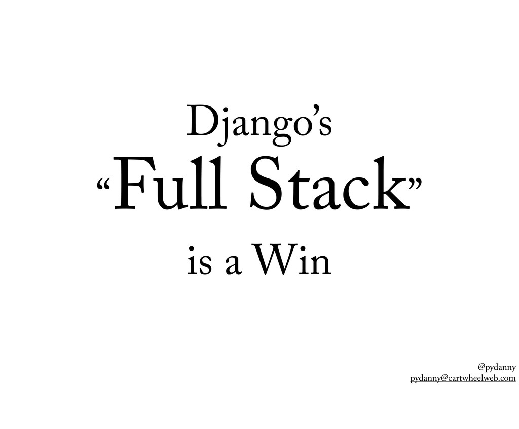"@pydanny pydanny@cartwheelweb.com Django's "" Fu..."