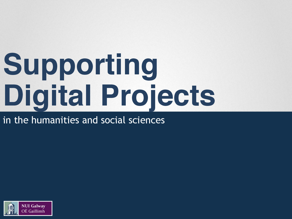 """Supporting  Digital Projects"""" in the humanitie..."""