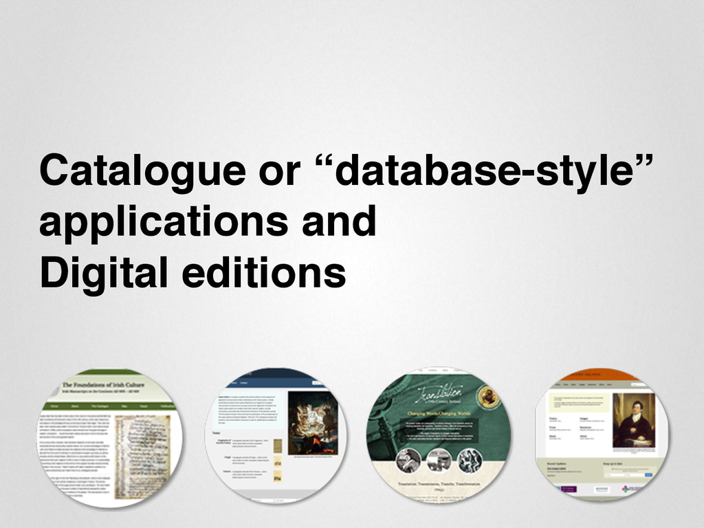"Catalogue or ""database-style"" applications and ..."