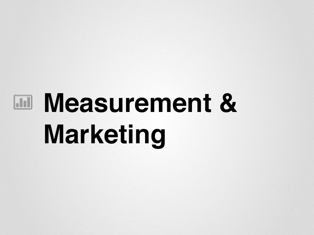 "Measurement &"" Marketing"""
