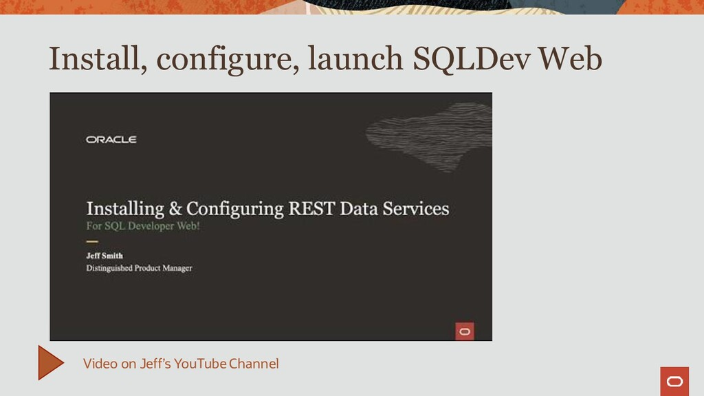 Install, configure, launch SQLDev Web Video on ...