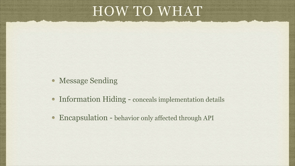 HOW TO WHAT Message Sending Information Hiding ...