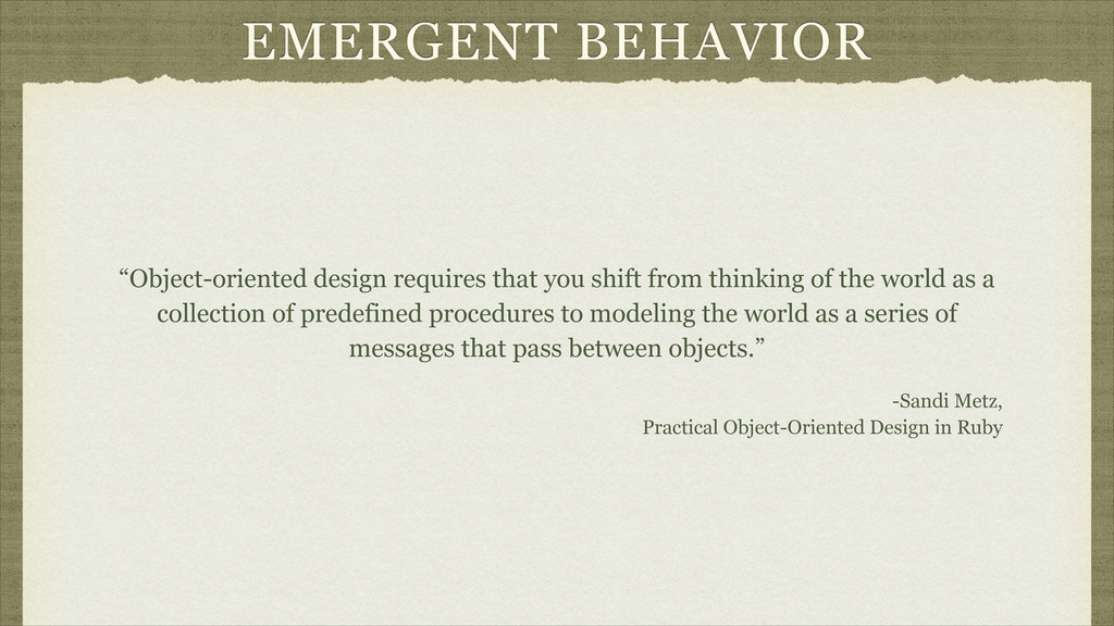"EMERGENT BEHAVIOR ""Object-oriented design requi..."