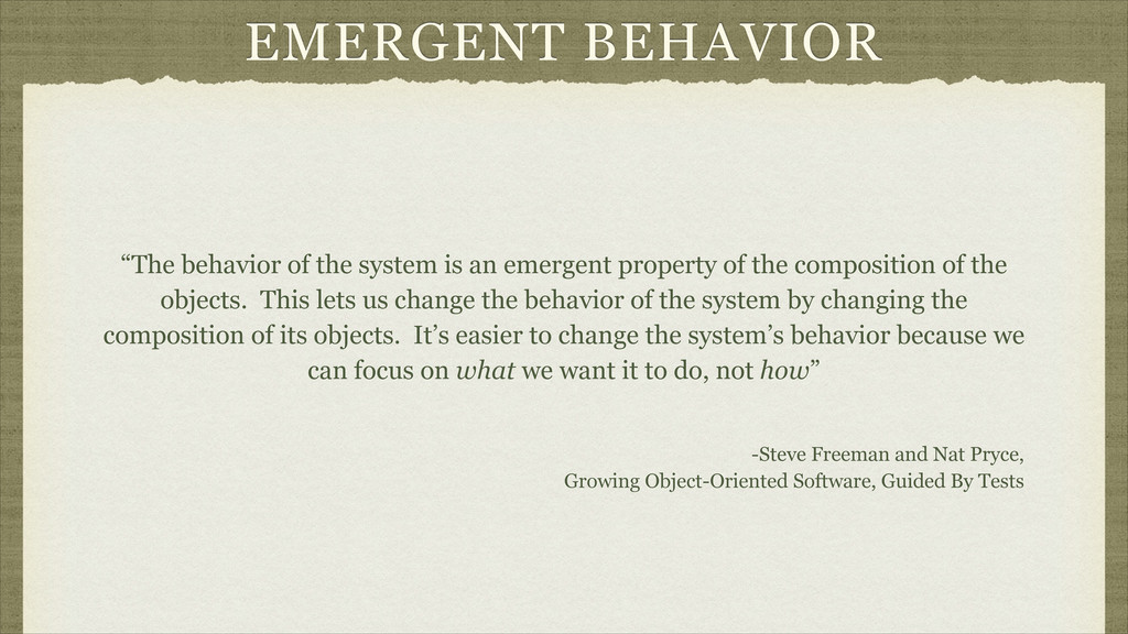 "EMERGENT BEHAVIOR ""The behavior of the system i..."
