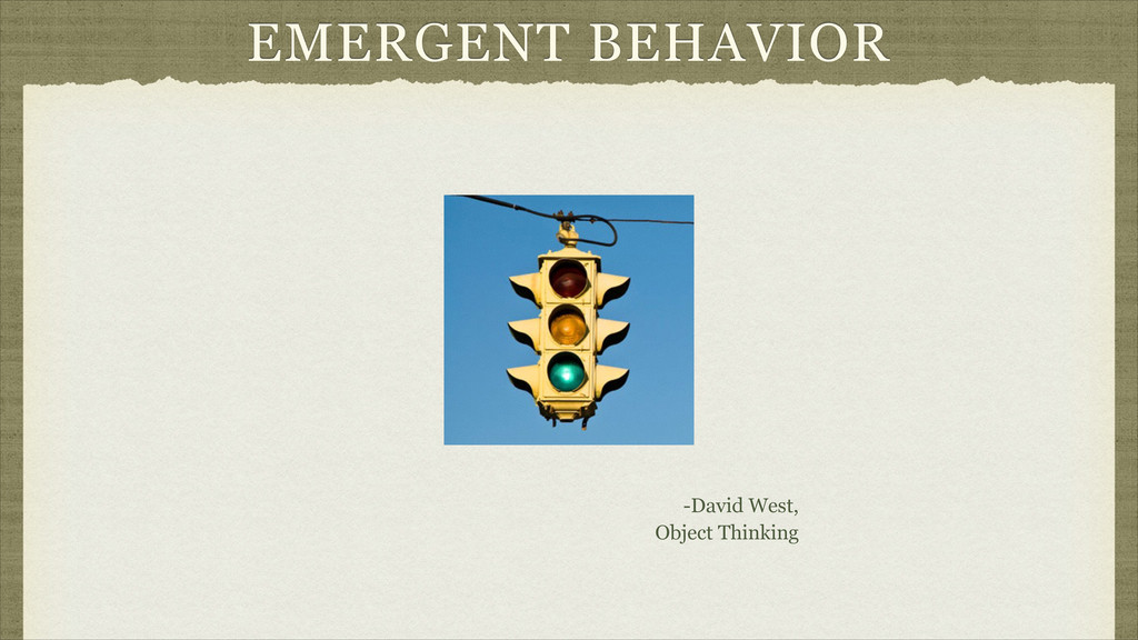 EMERGENT BEHAVIOR -David West, Object Thinking