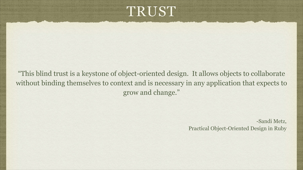 "TRUST ""This blind trust is a keystone of object..."