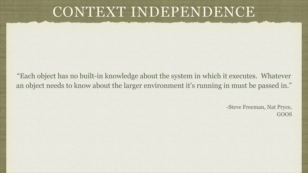 "CONTEXT INDEPENDENCE ""Each object has no built-..."
