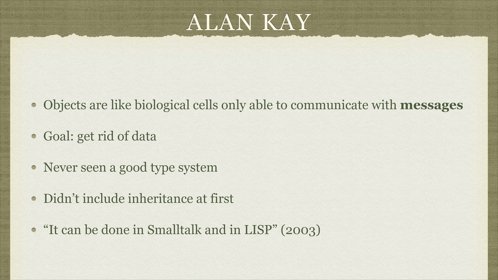 ALAN KAY Objects are like biological cells only...