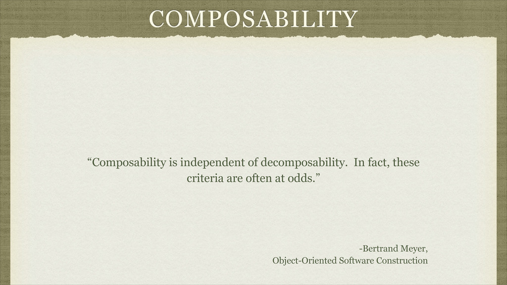 "COMPOSABILITY ""Composability is independent of ..."