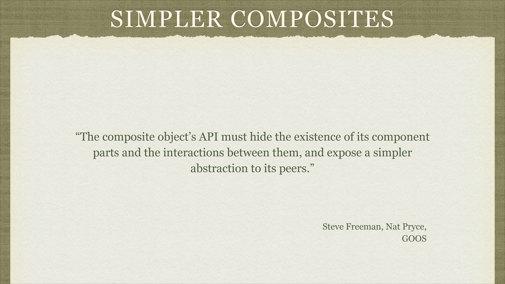 "SIMPLER COMPOSITES ""The composite object's API ..."