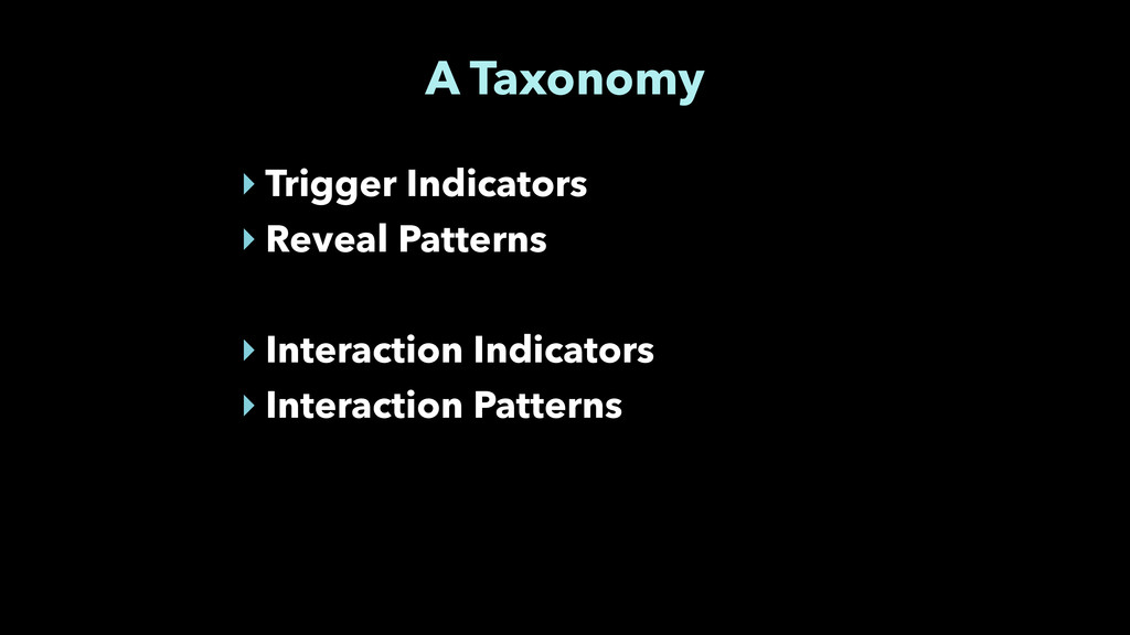 A Taxonomy ‣ Trigger Indicators ‣ Reveal Patter...