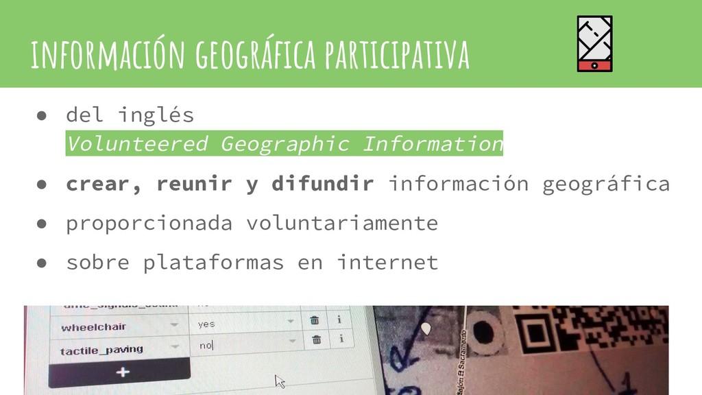 información geográfica participativa ● del ingl...