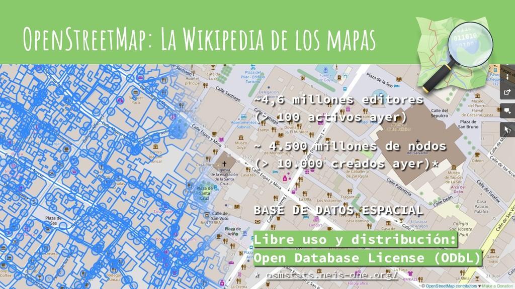 OpenStreetMap: La Wikipedia de los mapas ~4,6 m...
