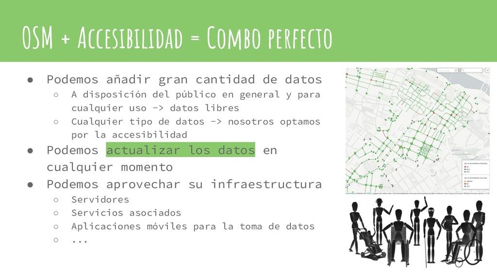 OSM + Accesibilidad = Combo perfecto ● Podemos ...