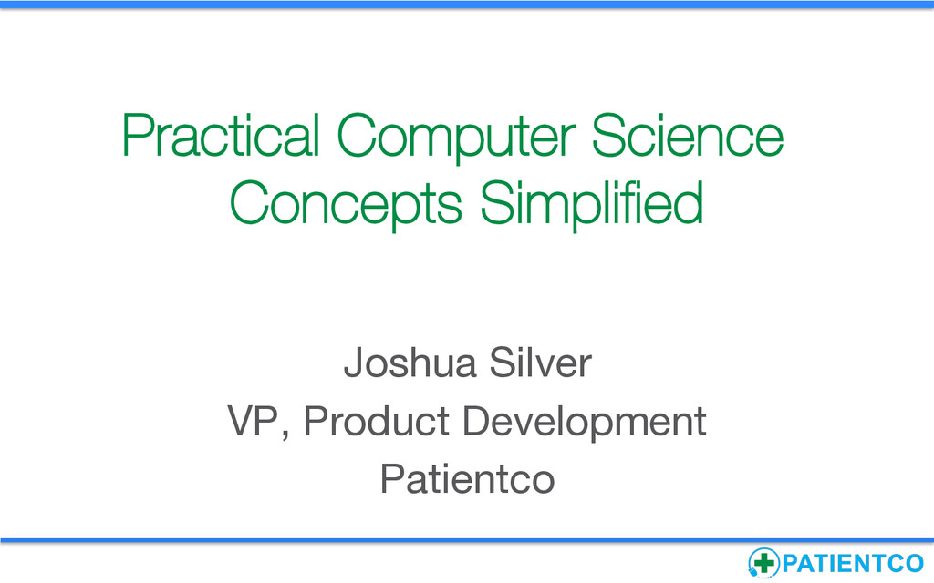 Practical Computer Science Concepts Simplified