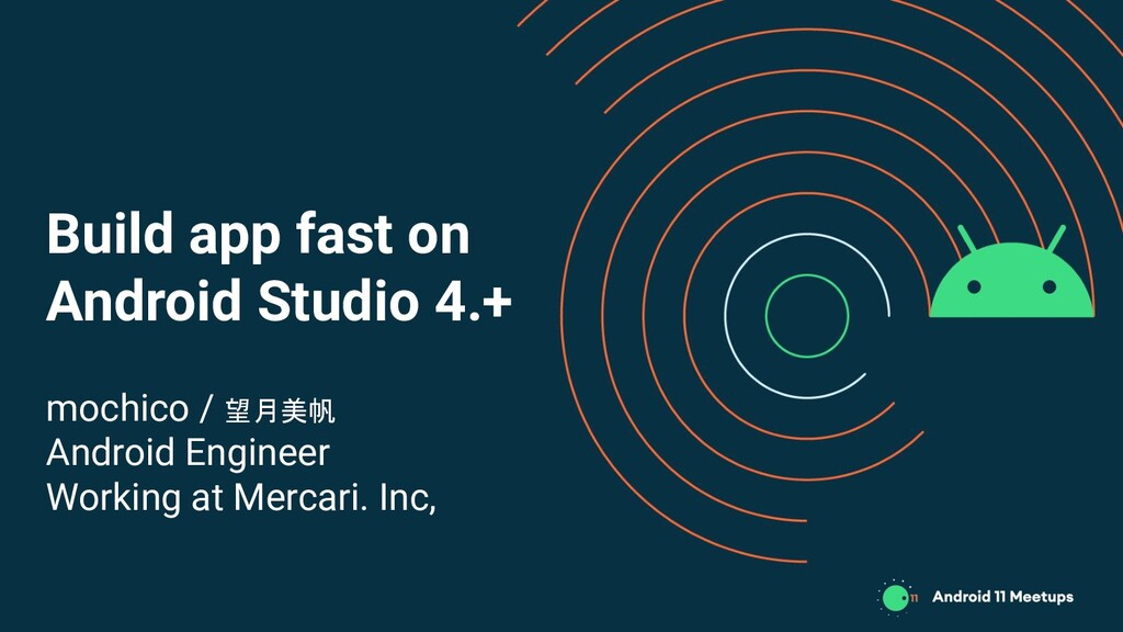 Build app fast on Android Studio 4.+ mochico / ...